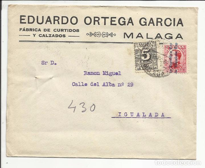 CIRCULADA 1932 TRANSICION FILATELICA DE MALAGA A IGUALADA BARCELONA CON FECHADOR LLEGADA (Sellos - España - II República de 1.931 a 1.939 - Cartas)