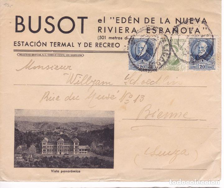 F15-51- CARTA PUBLICITARIA BAÑOS BUSOT ALICANTE-SUIZA. VER DORSO Y SELLOS (Sellos - España - II República de 1.931 a 1.939 - Cartas)