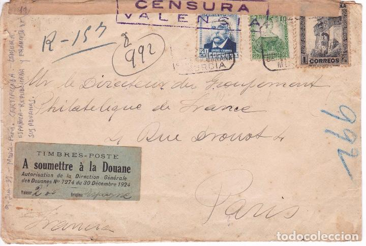 HP10-27- CARTA MURCIA- PARIS 1937. INTERESANTE ETIQUETA ADUANAS/ SELLOS (Sellos - España - II República de 1.931 a 1.939 - Cartas)