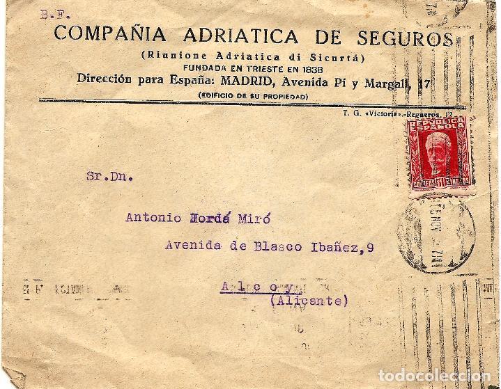 CIRCULADA COMPAÑÍA ADRIÁTICA DE SEGUROS (MADRID) A ALCOY - MATASELLOS ALCOY - NOVIEMBRE 1932 (Sellos - España - II República de 1.931 a 1.939 - Cartas)