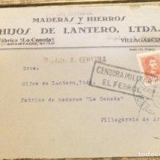Selos: FRONTAL. CENSURA MILITAR EL FERROL , AÑO 1938- SOBRE COMERCIAL MADERAS HIJOS DE LANTERO. Lote 118346591