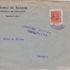 Sellos: SOBRE: 1938 CALATAYUD. BANCO DE ARAGON / CENSURA MILITAR. Lote 119524447