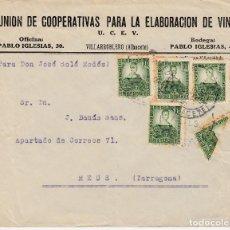 Sellos: CARTA CON SELLOS NUM. 682 Y BISECTADO -UNION COOPERATIVAS ELAB. DE VINO EN VILLARROBLEDO-ALBACETE. Lote 120677371