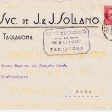 Sellos: GUERRA CIVIL .-CARTA DE COMITÉ D'INCAUTACIÓ DE SUC. J.J.SOLIANO EN TARRAGONA-1936 DIRIGIDA A REUS. Lote 122864467