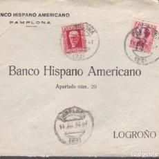 Timbres: HP9-19-CARTA PAMPLONA 1932. RODILLO DORSO LOGROÑO NO PROBÓ LOS PRODUCTOS RIOJANOS? LASTIMA¡¡¡. Lote 130293090