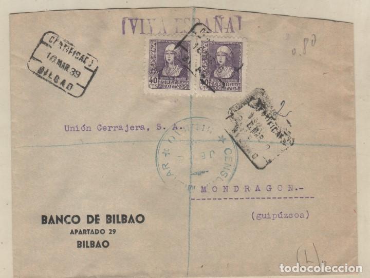 SOBRE CERTIFICADO CENSURA MILITAR BILBAO. BANCO DE BILBAO. VIVA ESPAÑ 1939 (Sellos - España - II República de 1.931 a 1.939 - Usados)