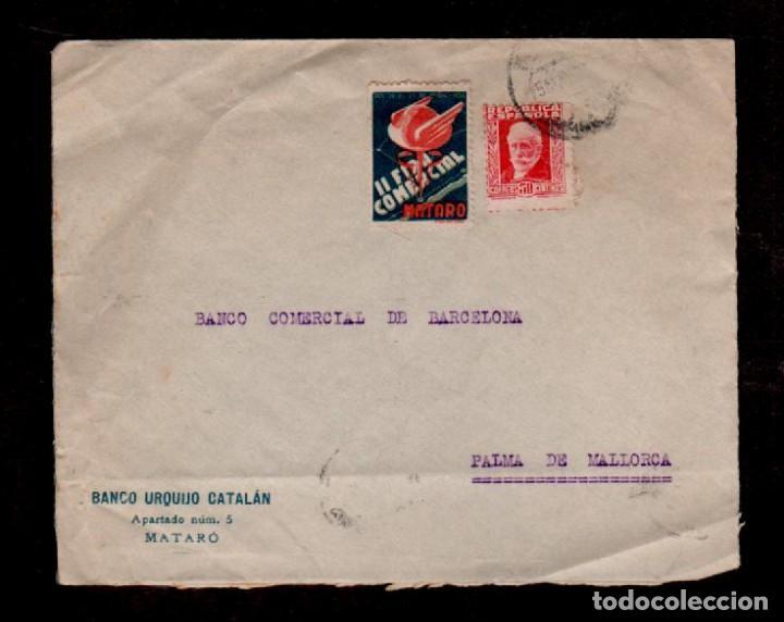 C9-13 ESPAÑA HISTORIA POSTAL CARTA DEL BANCO URQUIJO CATALAN CIRCULADA DE MATARO A BARCELONA CON VI (Sellos - España - II República de 1.931 a 1.939 - Cartas)