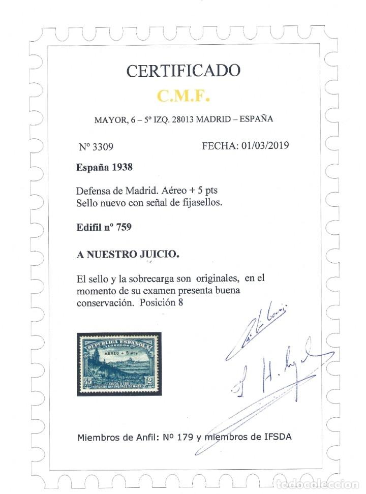 Sellos: EDIFIL 759 DEFENSA DE MADRID 1938. SOBRECARGA AUTÉNTICA. CERTIFICADO CMF. LUJO. MLH. - Foto 4 - 145326350