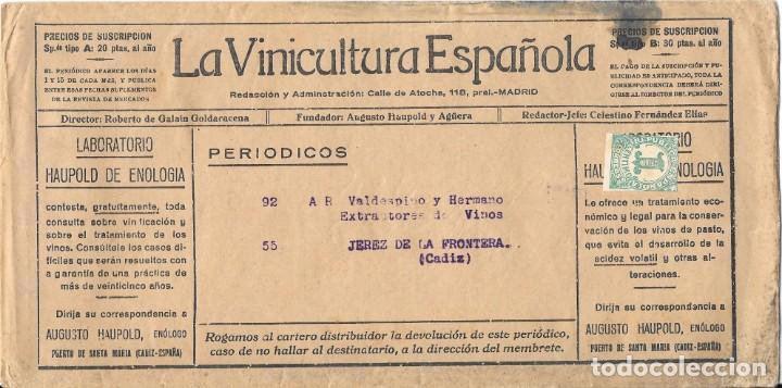 II REPUBLICA. SOBRE DE PRENSA LA VINICULTURA ESPAÑOLA. EDIFIL 677 . DE MADRID A JEREZ. (Sellos - España - II República de 1.931 a 1.939 - Cartas)