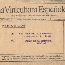 Sellos: II REPUBLICA. SOBRE DE PRENSA LA VINICULTURA ESPAÑOLA. EDIFIL 677 . DE MADRID A JEREZ. . Lote 166702646