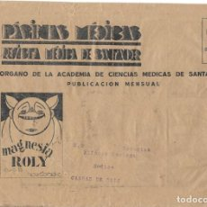 Timbres: II REPUBLICA. SOBRE DE REVISTA PAGINAS MEDICAS. DE SANTANDER A CANGAS.. Lote 166707562