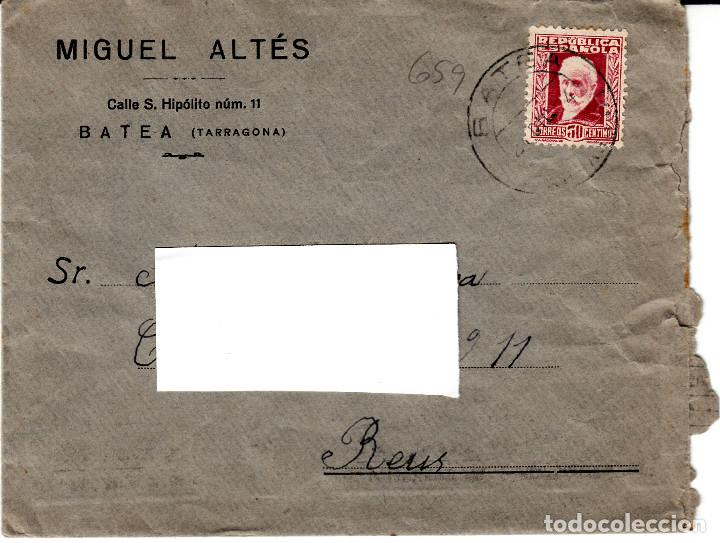 CARTA REPÚBLICA CON SELLO NUM 659 DE MIGUEL ALTÉS EN BATEA- TARRAGONA - MATASELLOS-- DESTINO REUS (Sellos - España - II República de 1.931 a 1.939 - Cartas)