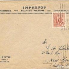 Sellos: EDIFIL 696. IMPRESO CIRCULADO DE MADRID A NUEVA YORK POR GALVEZ . Lote 169824420