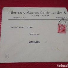Sellos: SOBRE CIRCULADO HIERROS Y ACEROS DE SANTANDER. SUCURSAL DE GIJÓN. . Lote 171832474