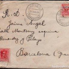 Sellos: C15-5 HISTORIA POSTAL SOBRE CIRCULADO CON SELLO DE URGENCIA DE GANDESA (TARRAGONA) A BARCELONA EL 20. Lote 174048088