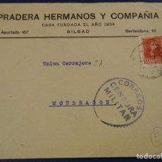 Sellos: SOBRE PRADERA HERMANOS Y COMPAÑÍA BILBAO. CENSURA MILITAR CORREOS. . Lote 174978018