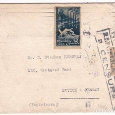 Sellos: F28-40-CARTA BARCELONA- INGLATERRA 1938?. FRANQUEO OBREROS SAGUNTO. CENSURA . Lote 175051609