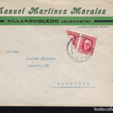 Sellos: F28-46- CARTA VILLARROBLEDO (ALBACETE) 1937. PABLO IGLESIAS BISECTADO. Lote 175062424