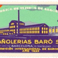 Sellos: M86 LOTE APROX 80 VIÑETAS TEJIDOS PAÑOLERIAS BARÓ SA, BARCELONA-EXPOSICION 1929. Lote 178687935