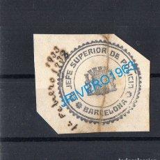 Sellos: FRANQUICIA EL JEFE SUPERIOR DE POLICIA, BARCELONA, 1932, RARA. Lote 179212226