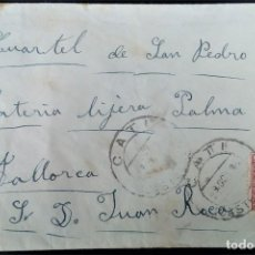 Sellos: CATI CASTELLÓN DIRIGIDA A MILITAR CUARTEL BATERÍA LIGERA PALMA DE MALLORCA EDIFIL 669 PABLO IGLESIAS. Lote 200819310