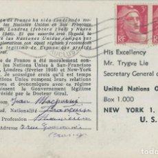 Sellos: POSTAL ENVIADA DE FRANCIA A LA ONU SOLICITANDO EL RECONOCIMIENTO DEL GOBIERNO REPUBLICANO EN 1946,. Lote 202596786