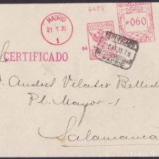 Selos: 1935. FRANQUEO MECÁNICO 84 DE ABC. SOBRE CERTIFICADO. MADRID A SALAMANCA.. Lote 203278712