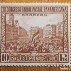 Timbres: EDIFIL Nº 613, UNION POSTAL PANAMERICANA, REPÚBLICA ESPAÑOLA, 10 PTS CASTAÑO AÑO 1931 NUEVO C/ GOMA. Lote 203401221