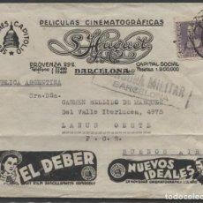 Sellos: 1939 SOBRE PUBLICIDAD CINE BARCELONA BUENOS AIRES. CENSURA. (VER IMAGEN REVERSO. Lote 207187531
