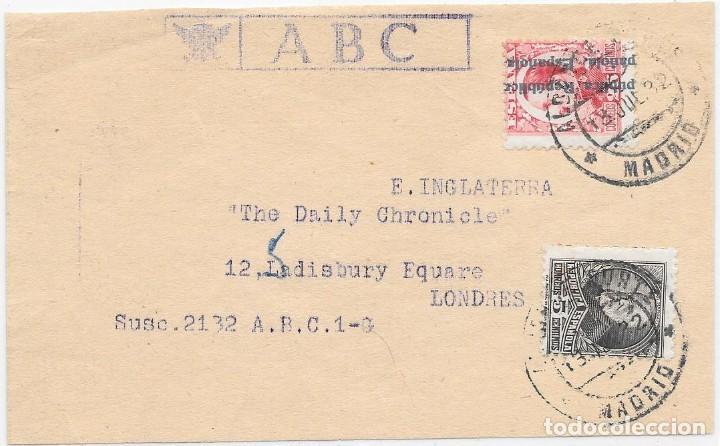 EDIFIL 598 - 663. FAJA DEL PERIODICO ABC CIRCULADA DE MADRID A LONDRES. 1932 (Sellos - España - II República de 1.931 a 1.939 - Cartas)