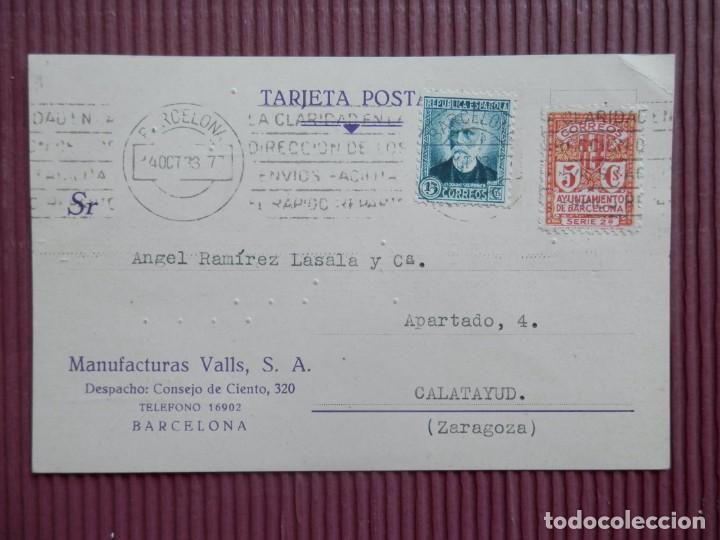 BARCELONA TARJETA COMERCIAL MANUFACTURAS VALLS AÑO 1933 FRANQUEO REPÚBLICA Y AYUNTAMIENTO (Sellos - España - II República de 1.931 a 1.939 - Cartas)