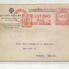 Timbres: FRANQUEO MECANICO 1933 GUSTAVO GILI DE BARCELONA A VITORIA ALAVA CON SELLO LOCAL. Lote 218620653