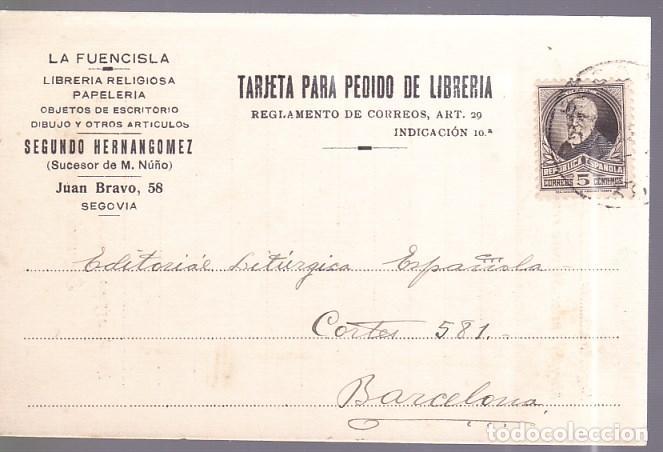 HP4-6- TARJETA PEDIDO LIBRERÍA LA FUENCISLA SEGOVIA 1932 (Sellos - España - II República de 1.931 a 1.939 - Cartas)