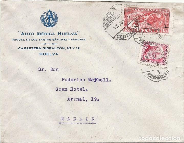 II REPÚBLICA ESPAÑOLA. AÑO 1935. CARTA CIRCULADA; HUELVA-SEVILLA-MADRID. (Sellos - España - II República de 1.931 a 1.939 - Cartas)