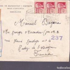 Francobolli: HP4-5- CARTA CASA MATERNITAT I EXPÒSITS BARCELONA- FRANCIA 1938 CENSURA. Lote 226484495