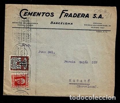 C15-3-21 CARTA DE CEMENTOS FRADERA CIRCULADA DE BARCELONA A MATARO EL 21 DE MARZO DE 1934 Y FRANQU (Sellos - España - II República de 1.931 a 1.939 - Cartas)