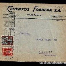 Sellos: C15-3-21 CARTA DE CEMENTOS FRADERA CIRCULADA DE BARCELONA A MATARO EL 21 DE MARZO DE 1934 Y FRANQU. Lote 284674508