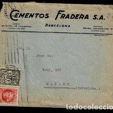 Sellos: C15-3-27 CARTA DE CEMENTOS FRADERA CIRCULADA DE BARCELONA A MATARO EL 26 DE NOVIEMBRE DE 1935 Y F. Lote 284674608