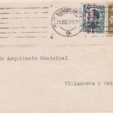 Sellos: CARTA DE BARCELONA A VILLANUEVA Y GELTRU.CON SELLOS 596 Y BARCELONA 6. Lote 288871753