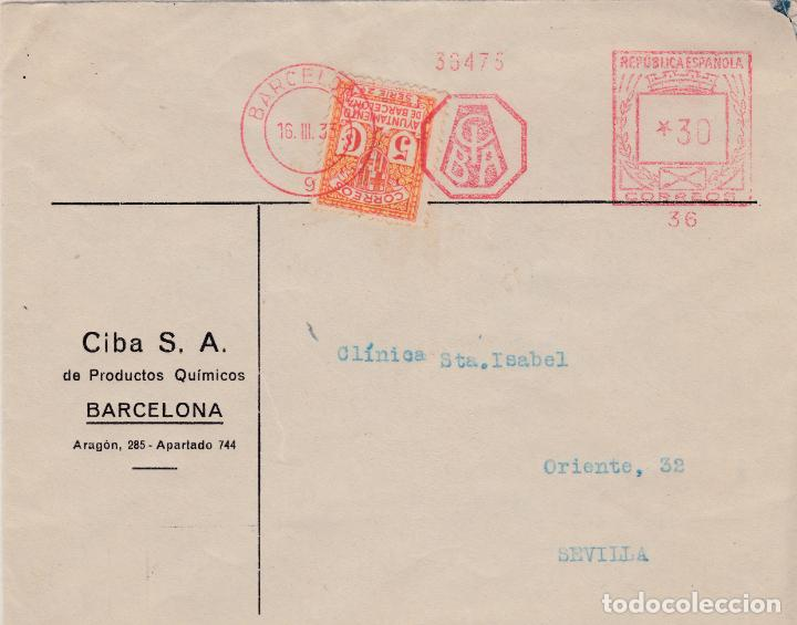 CARTA DE BARCELONA A SEVILLA CON FRANQUEO MECANICO DEL LABORATORIO CIBA (Sellos - España - II República de 1.931 a 1.939 - Cartas)
