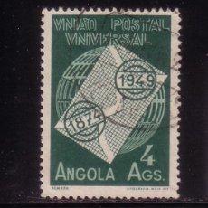 Sellos: ANGOLA 322 - AÑO 1949 - 75º ANIVERSARIO DE LA UNION POSTAL UNIVERSAL. Lote 32769825