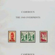 Sellos: CAMERÚN, BIBLIOGRAFÍA. 1997. CAMEROUN THE 1940 OVERPRINTS. DUDLEY COBB. PARÍS, 1997. REF: 89233. Lote 183159866