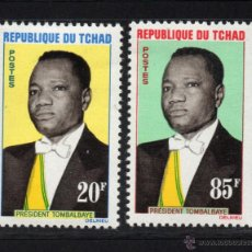 Sellos: CHAD 84/85** - AÑO 1963 - PRESIDENTE FRANCOIS TOMBALBAYE. Lote 55024057