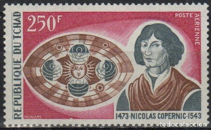 TCHAD 1973 AÉREO IVERT 145 *** 500º ANIVERSARIO DEL NACIMIENTO DE NICOLÁS COPÉRNICO (Sellos - Extranjero - África - Chad)