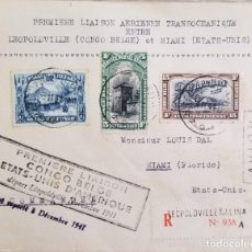 Sellos: O) 1941 BÉLGICA CONGO, PRIMER ENLACE AÉREO, TRANSOCEÁNICO, ENTRE LEOPOLDVILLE A MIAMI, KRAAL, STRONG. Lote 254098305