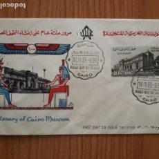 Sellos: EGIPTO SOBRE PRIMER DIA DE CIRCULACION CENTENARIO DEL MUSEO DE EL CAIRO. Lote 208235403