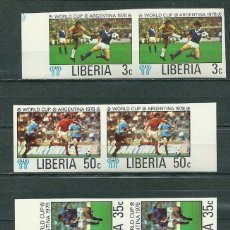 Sellos: LIBERIA 1978 WORLD CUP FOOTBALL 3C+35C+50C X 2 IMPERF. MNH S.592. Lote 198273632