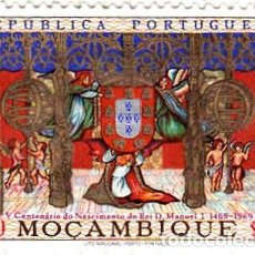 Sellos: 1969 - MOZAMBIQUE - V CENTENARIO DEL REY MANUEL I - YVERT 551. Lote 105975619