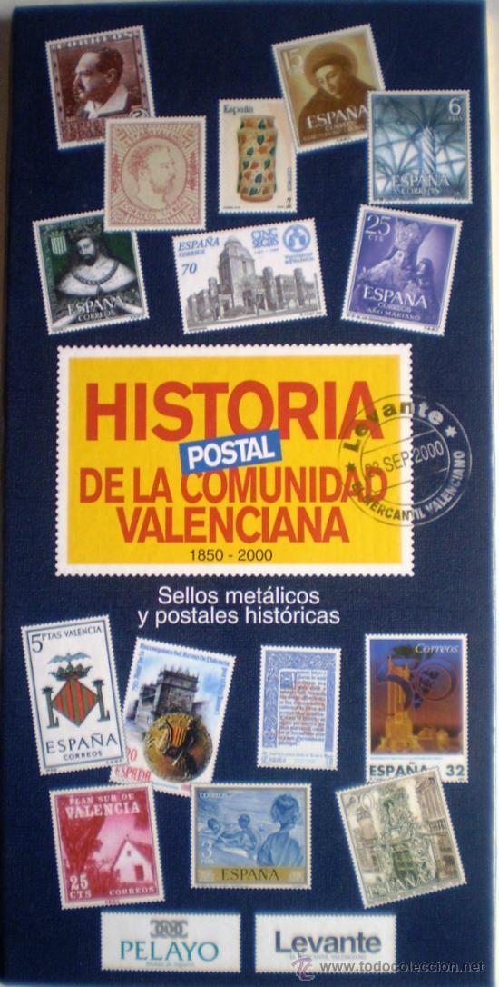 ALBUM HISTORIA POSTAL DE LA COMUNIDAD VALENCIANA DESDE 1850 HASTA EL 2000 SELLOS METÁLICOS (Sellos - Material Filatélico - Álbumes de Sellos)