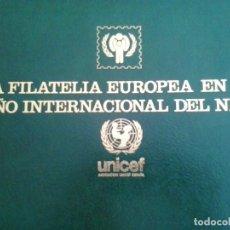 Sellos: ALBUN COMPLETO LA FILATELIA EUROPEA EN EL AÑO INTERNACIONAL DEL NIÑO CON CAJETIN 40 HOJAS. Lote 94740807